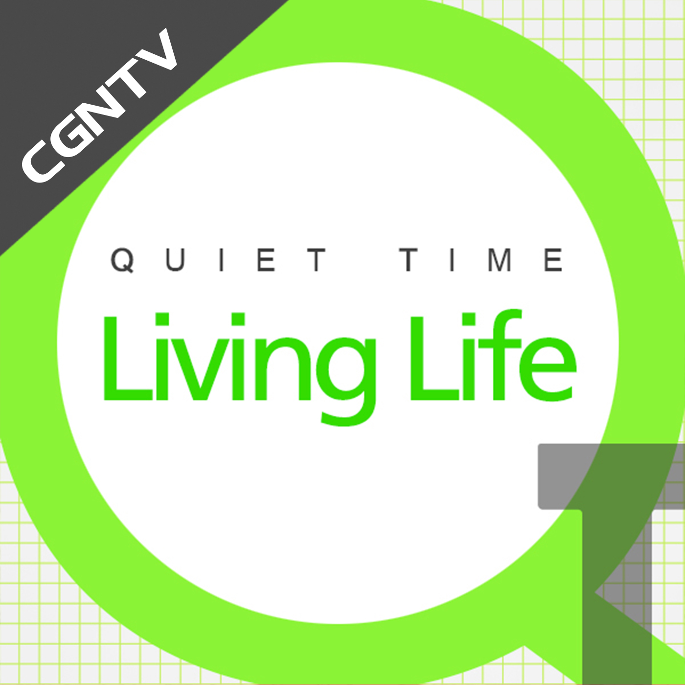 English QT - Living Life [CGNTV]